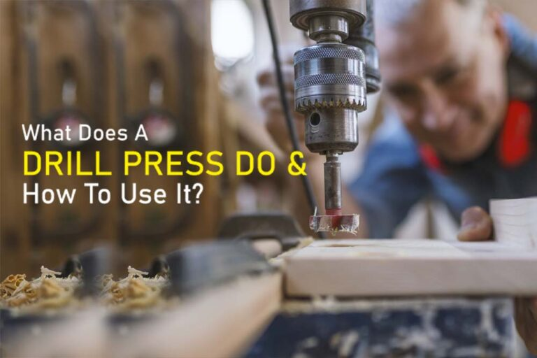 What Does A Drill Press Do